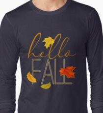 Hello Fall Hand Lettered Typography Long Sleeve T-Shirt