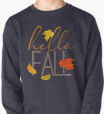 Hello Fall Hand Lettered Typography Pullover