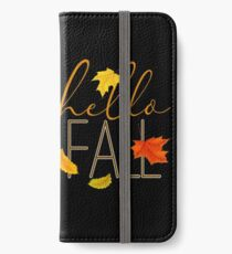 Hello Fall Hand Lettered Typography iPhone Wallet/Case/Skin