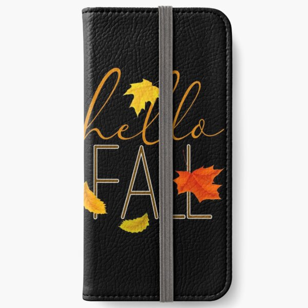 Hello Fall Hand Lettered Typography iPhone Wallet
