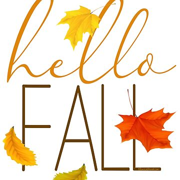 Hello Fall Hand Lettered Typography by IconicTee