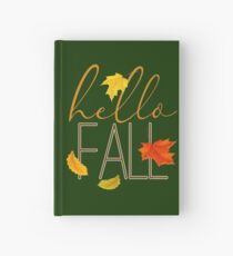 Hello Fall Hand Lettered Typography Hardcover Journal