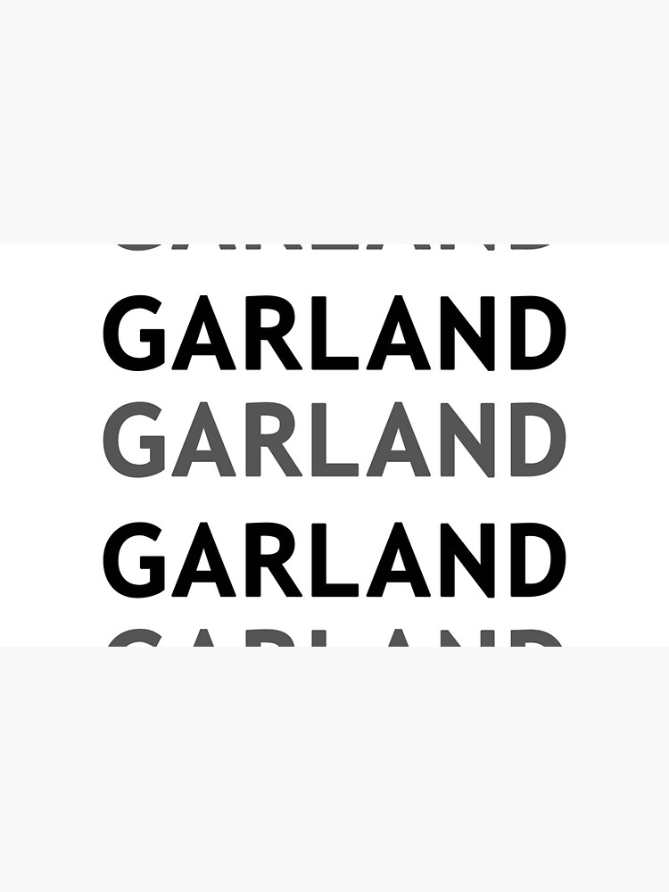 Garland! by HometownTees
