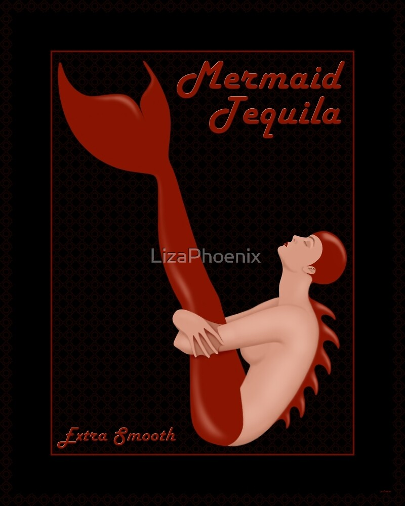 Mermaid Tequila by LizaPhoenix