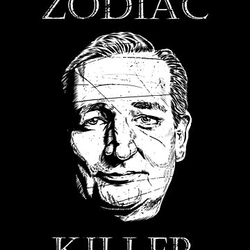 Ted Cruz is the Zodiac Killer  by Coldink