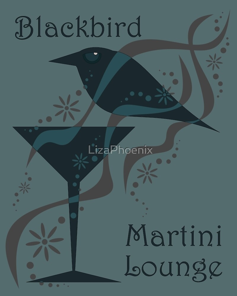 Blackbird Martini Lounge by LizaPhoenix