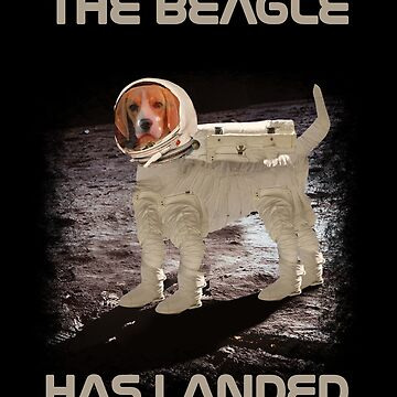Funny Beagle Moon Landing The Beagle Has Landed For Beagle owners and space enthusiasts by vince58