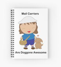 Female Postal Worker Mail Carrier Dog Awesome Spiral Notebook