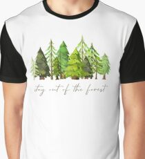 Stay out of the forest - My Favorite Murder Podcast, Stay Sexy Don't Get Murdered, SSDGM, True Crime, Murderino, MFM, Karen Kilgariff, Georgia Hardstark, Serial Killers, Patriarchy Graphic T-Shirt