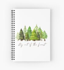 Stay out of the forest - My Favorite Murder Podcast, Stay Sexy Don't Get Murdered, SSDGM, True Crime, Murderino, MFM, Karen Kilgariff, Georgia Hardstark, Serial Killers, Patriarchy Spiral Notebook