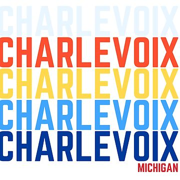 Charlevoix Multi Color by NobleImages