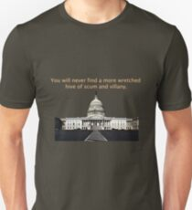 You will never find a more wretched hive of scum and villany. Congress T-Shirt