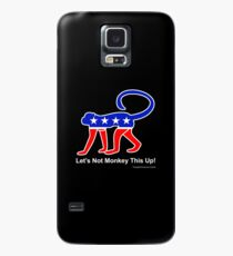 Let's Not Monkey This Up! Case/Skin for Samsung Galaxy