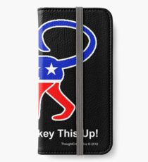 Let's Not Monkey This Up! iPhone Wallet/Case/Skin