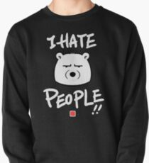 I Hate People! Sweatshirt