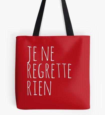Je Ne Regrette Rien - I regret nothing - FrenchToastyGood Positivity Quote Tote Bag