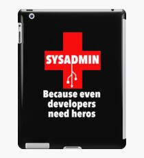 SYSADMIN: Because even developers need heros iPad Case/Skin