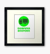 Computer Whisperer Framed Print