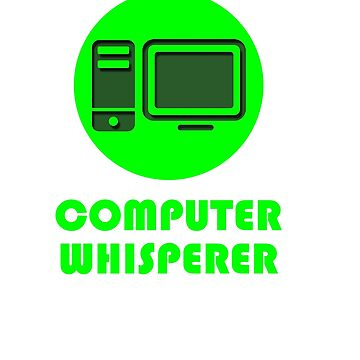 Computer Whisperer by WeeTee