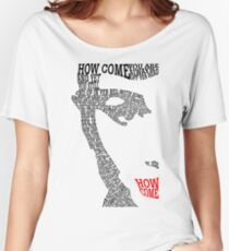 Courteeners // How Come Lyrics Typography Women's Relaxed Fit T-Shirt