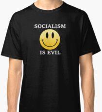 Socialism is Evil Classic T-Shirt
