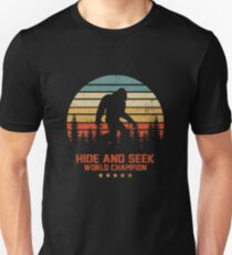 Hide and seek world champion bigfoot  Unisex T-Shirt