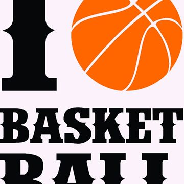 I love basket ball t-shirt by bestgiftsever