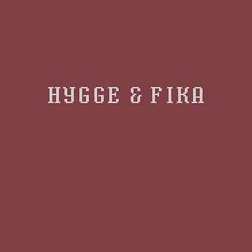 Hygge & Fika by mivpiv