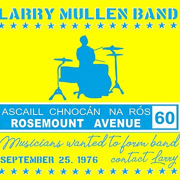Larry Mullen Band - The first jam session of the band that became U2 by GR8DZINE