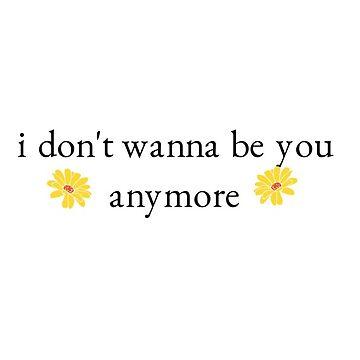 "Billie Eilish ""I don't wanna be you anymore"" by sprinkleofmia"