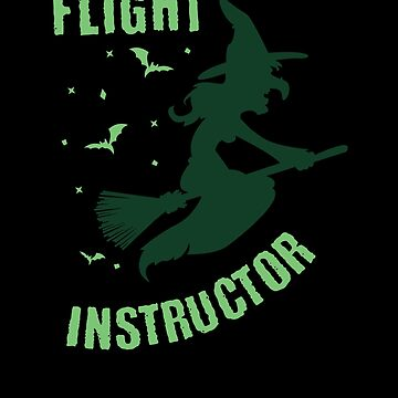 Flight Instructor Witch Halloween by TomGiantDesigns