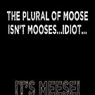 The Plural of Moose by Catherine Radley (Liversidge)