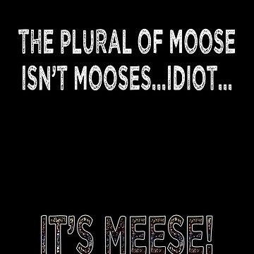 The Plural of Moose by CelestaDarkide