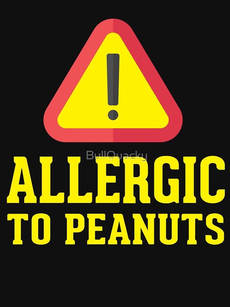 Peanuts Food Allergy - Food Allergies Warning Sign by BullQuacky