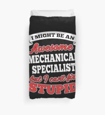 MECHANICAL SPECIALIST T-shirts, i-Phone Cases, Hoodies, & Merchandises Duvet Cover