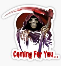 Grim Reaper Coming For You Sticker