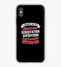 RESERVATION SUPERVISOR T-shirts, i-Phone Cases, Hoodies, & Merchandises iPhone Case