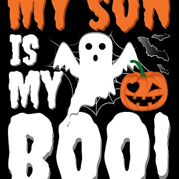 My Son Is My Boo Funny Halloween Ghost by ZNOVANNA