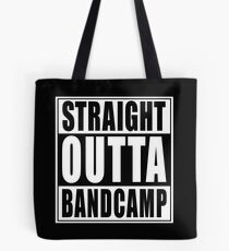 STRAIGHT OUTTA BANDCAMP Tote Bag