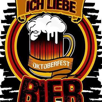 Oktoberfest - I Love Bier German Tee Shirt by Gestvlt