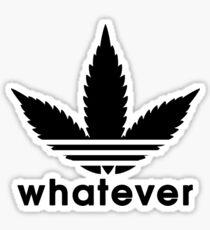 Whatever Weed Leaf  Sticker