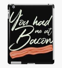 You Had Me at Bacon Brunch Breakfast iPad Case/Skin