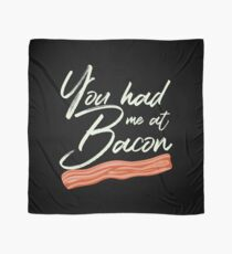 You Had Me at Bacon Brunch Breakfast Scarf