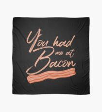You Had Me at Bacon Lover Brunch Breakfast Scarf