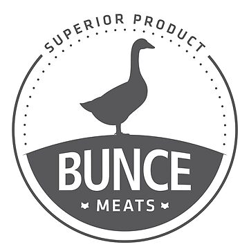 BUNCE MEATS by oldskooldesign