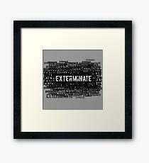 Exterminate 3 Framed Print