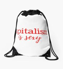 Capitalism is Sexy Drawstring Bag