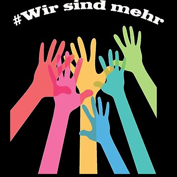 #Wirsindmehr by LuciaS
