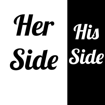 Her side - His side by Soronelite