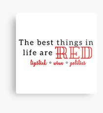 The Best Things in Life are Red Metal Print